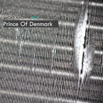 2013-10-24 - Prince Of Denmark - Smoke Machine Podcast 090.jpg