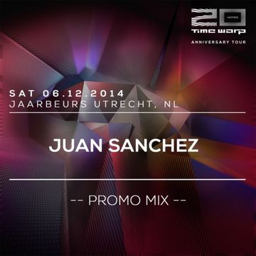 2014-09-26 - Juan Sanchez - Time Warp Podcast 2014.jpg