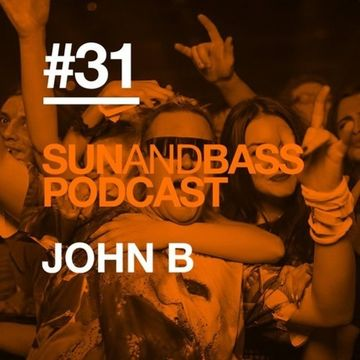 2014-12 - John B - Official Sun & Bass Podcast 31.jpg