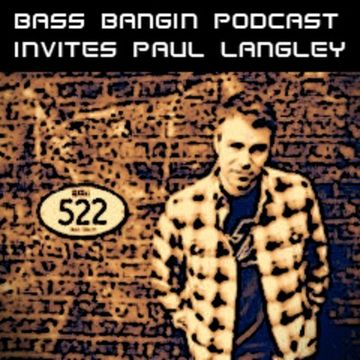 2012-05-20 - Paul Langley - Bass Bangin Podcast (BBP Session 25).jpg