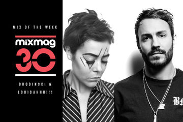 2013-06-05 - Brodinski & LOUISAHHH!!! - 30 Years Mixmag (Mix Of The Week).jpg