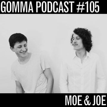 2013-11-11 - Moe & Joe - Gomma Podcast 105.jpg