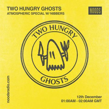 2018-12-12 - Nibbers - Two Hungry Ghosts, Noods Radio.jpg