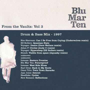 1997 - Blu Mar Ten - From The Vaults Vol.3 - Drum & Bass Mix.jpg