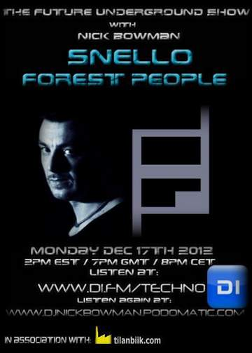 2012-12-17 - Forest People, Snello - The Future Underground Show.jpg