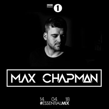 2018-04-14 - Max Chapman - Essential Mix.jpg
