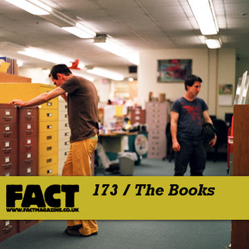 2010-08-06 - The Books - FACT Mix 173.jpg