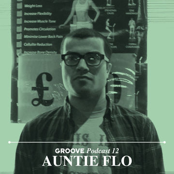 2012-09-04 - Auntie Flo - Child Of The Sun (Groove Podcast 12).jpg