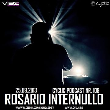 2013-09-25 - Rosario Internullo - Cyclic Podcast 108.jpg