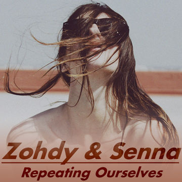 2014-09-23 - Zohdy & Senna - Repeating Ourselves.jpg