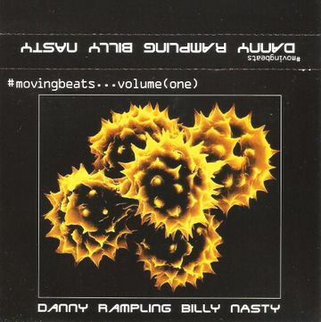 Copy of (1996.xx.xx) Moving Beats Volume 1 Danny Rampling & Billy Nasty.jpg