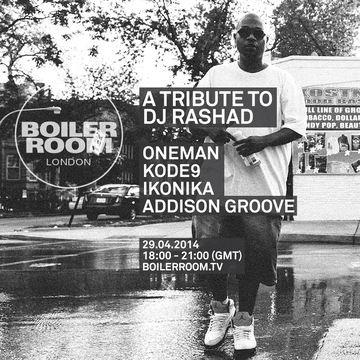 2014-04-29 - Boiler Room London - A Tribute To DJ Rashad.png