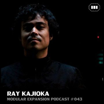 2014-12-13 - Ray Kajioka - Modular Expansion Podcast 043.jpg