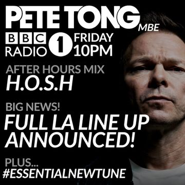 2016-01-15 - Pete Tong, Diplo, H.O.S.H. - Essential Selection.jpg