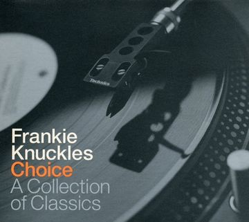 2000-09-04 - Frankie Knuckles - Choice - A Collection Of Classics.jpg