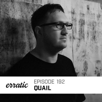 2018-09-03 - Quail - Erratic Podcast 192.jpg