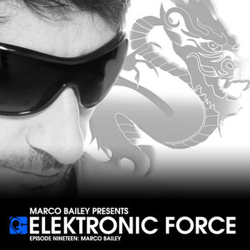 2011-04-07 - Marco Bailey - Elektronic Force Podcast 019.jpg