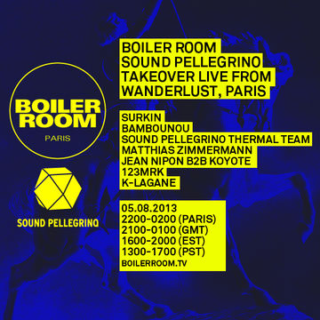 2013-08-05 - Boiler Room Paris x Sound Pellegrino Takeover.jpg