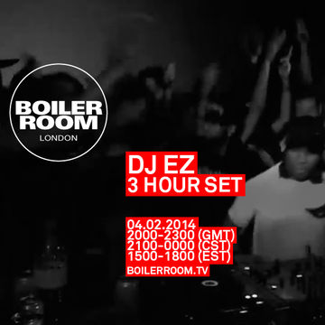 2014-02-04 - DJ EZ @ Boiler Room London.jpg