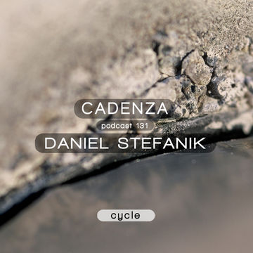 2014-08-27 - Daniel Stefanik - Cadenza Podcast 131 - Cycle.jpg