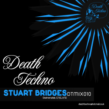 2010-09-28 - Stuart Bridges - Death Techno 010.png