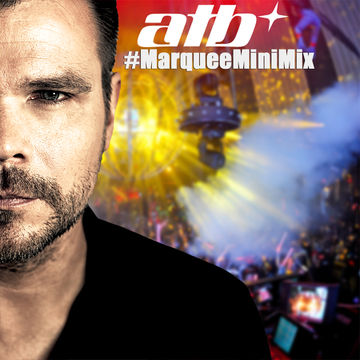 2014-08-20 - ATB - Marquee Mini Mix.jpg