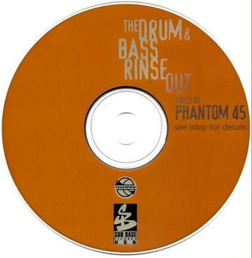 1997 - Phantom 45 - The Drum & Bass Rinse Out (CD).jpg