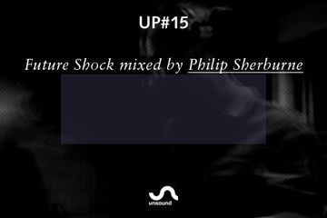2011-10-03 - Philip Sherburne - Future Shock (Unsound Podcast, UP15).jpg
