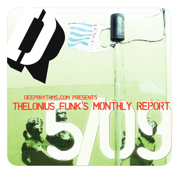 2009-05-06 - Thelonious Funk - Thelonious Funk's Monthly Report 05-09.png