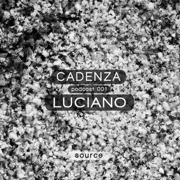 2012-01-07 - Luciano - Cadenza Podcast 001 - Source.jpg