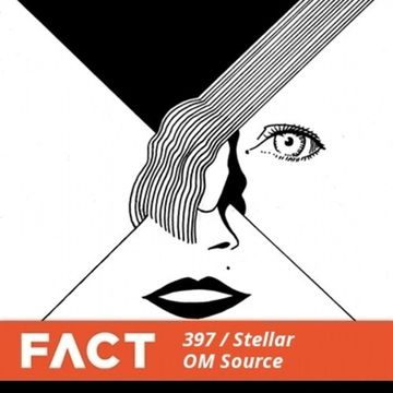 2013-08-26 - Stellar OM Source - FACT Mix 397.jpg