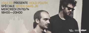 2014-10-29 - Hold Youth, Seven Davis Jr - Rinse FM France.jpg