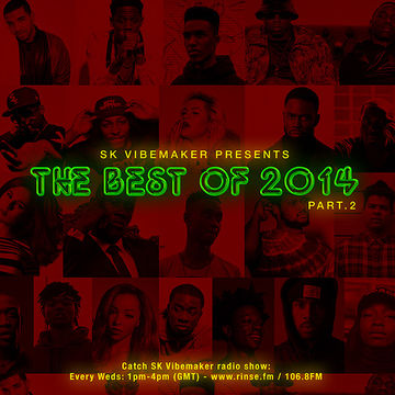 2014-12-24 - SK Vibemaker - The Best Of 2014 (Part 2).jpg