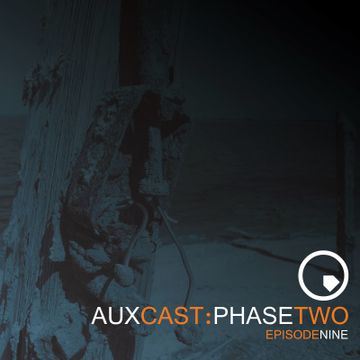 2013-10-14 - ASC - Auxcast Phase Two Episode 9.jpg