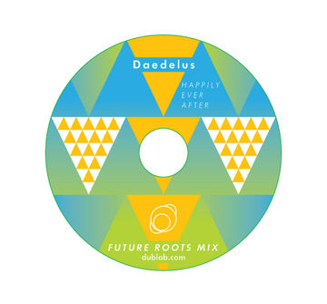 2010 - Daedelus - Future Roots Mix CD 6 - Happily Ever After 2.jpg