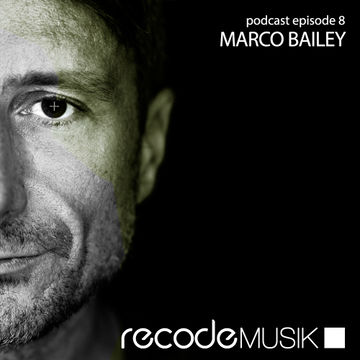 2013-03-15 - Marco Bailey - Recode Podcast 008.jpg