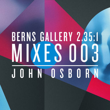 2013-10-24 - John Osborn - Berns Gallery 2.35.1 Mixes 003.jpg