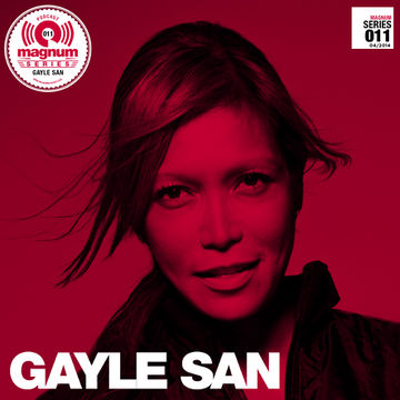 2014-04-29 - Gayle San - Magnum Podcast Series 011.jpg