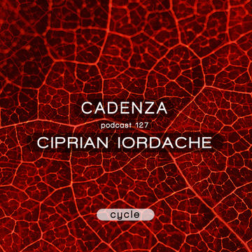 2014-07-30 - Ciprian Iordache - Cadenza Podcast 127 - Cycle.jpg