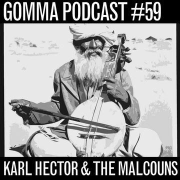 2011-11-08 - Karl Hector & The Malcouns - Gomma Podcast 59.jpg