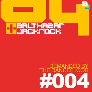 2012-06 - Balthazar & JackRock - Demanded By The Dancefloor 004.jpg