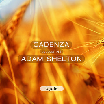 2014-11-26 - Adam Shelton - Cadenza Podcast 144 - Cycle.jpg