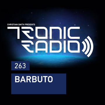 2017-08-11 - Barbuto - Tronic Podcast 263.jpg