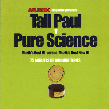 1998 - Tall Paul v Pure Science - Muzik's Best DJ vs Muzik's Best New DJ.jpg