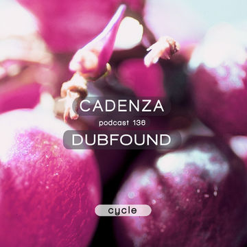 2014-10-01 - Dubfound - Cadenza Podcast 136 - Cycle.jpg