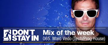 2010-12-13 - Marc Vedo - Don't Stay In Mix Of The Week 065.jpg