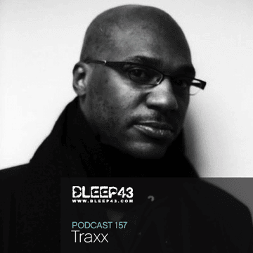 2010-01-12 - Traxx - Bleep43 Podcast 157.png