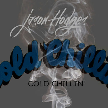 2013-11 - Jason Hodges - Cold Chillin' (Promo Mix).jpg
