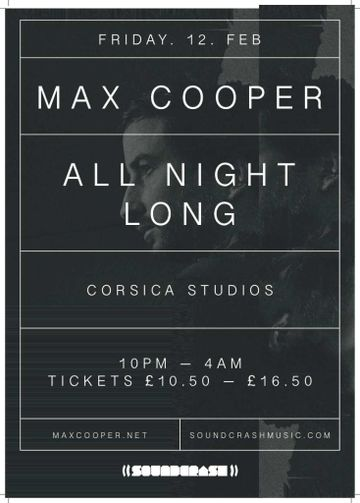 2016-02-12 - Max Cooper @ All Night Long, Corsica Studios, London.jpg