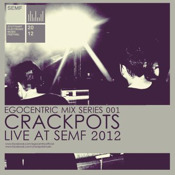 2012-12-15 - Crackpots - Egocentric Mix Series 001.jpg